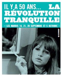La Révolution tranquille à l'honneur   à la Cinémathèque québécoise