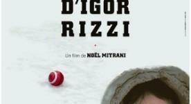 Affiche du film Sur la trace d'Igor Rizzi de Noel Mitrani