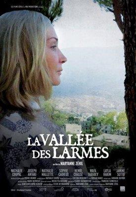 Affiche du film La vallée des larmes de Maryanne Zéhil