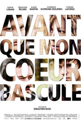 Avant que mon coeur bascule – Film de Sébastien Rose
