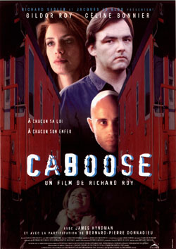 Affiche de Caboose Film de Richard Roy