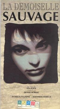 Jaquette de la VHS du film La demoiselle sauvage (Léa Pool, 1991 - Coll. personnelle)