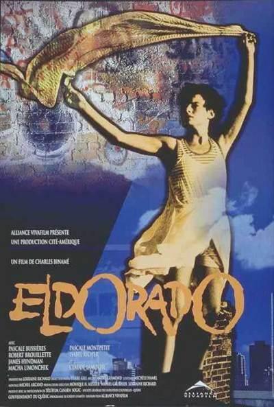 Affiche du film Eldorado de Charles Binamé (1995 - Cité Amérique - Alliance)