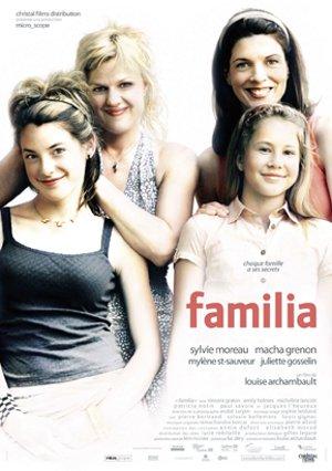Affiche du film québécois Familia (Louise Archambault, 2005 - Christal Films)