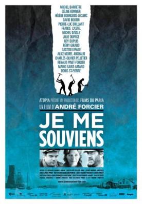 Je me souviens – Film d'André Forcier