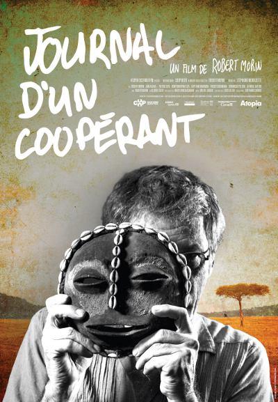 Affiche du film Journal d'un cooperant (Robert Morin, 2010 - Atopia)