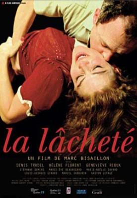 Lâcheté, La – Film de Marc Bisaillon