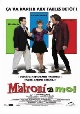 Matroni et moi – Film de Jean-Philippe Duval