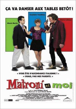 Affiche du film Matroni et moi de Jean-Philippe Duval (1999)