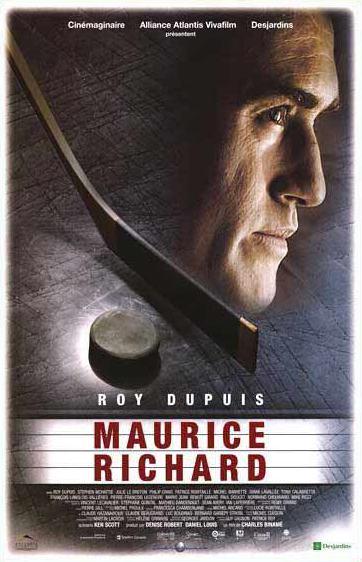 Affiche québécoise du film Maurice Richard (Charles Binamé, 2005 - Alliance Atlantis Vivafilm)
