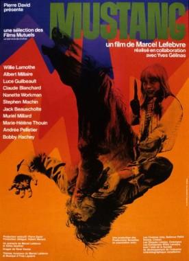 Mustang – Film de Marcel Lefebvre et Yves Gélinas
