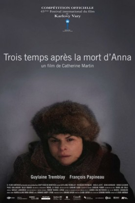 Trois temps après la mort d'Anna – Film de Catherine Martin