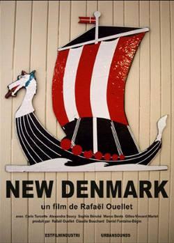 L'une des affiches du film New Denmark de Rafaël Ouellet