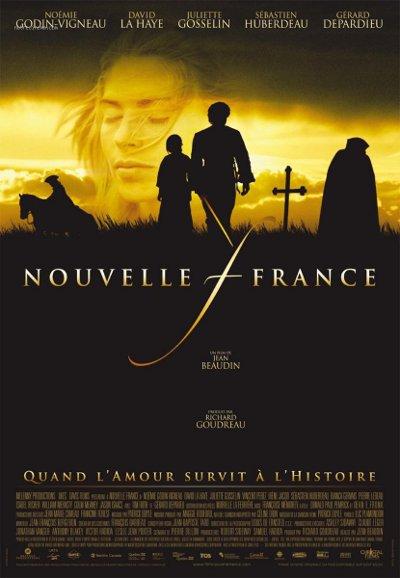 Affiche du film franco-québécois Nouvelle France (Jean Beaudin, 2004)