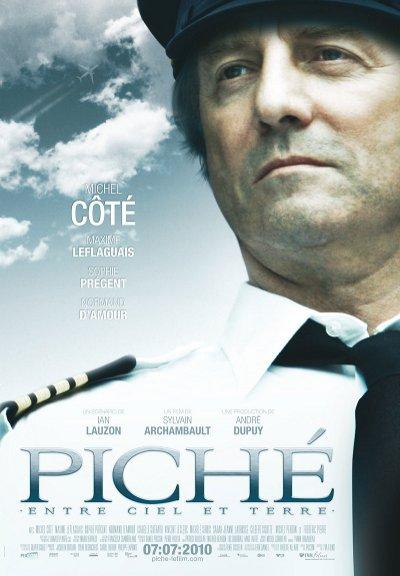 Affiche du film Piché entre ciel et terre (Archambault, 2010 - TVA Films)