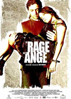 Affiche du film québécois La rage de l'ange (Dan Bigras, 2005 - Galafilm - Alliance)