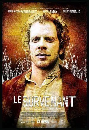 Affiche du film Le survenant d'Érik Canuel (2005, Films Vision 4, Alliance)