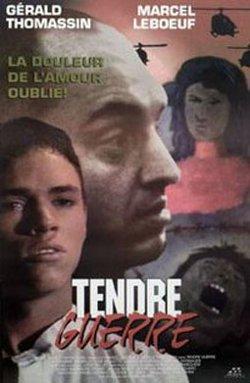Affiche du film franco-québécois Tendre guerre (Daniel Morin, 1993 - Source: encyclociné)