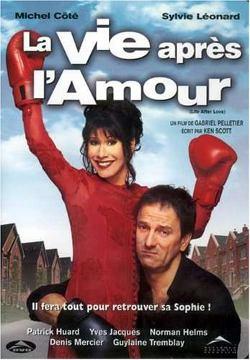 Vie après l'amour, La – Film de Gabriel Pelletier