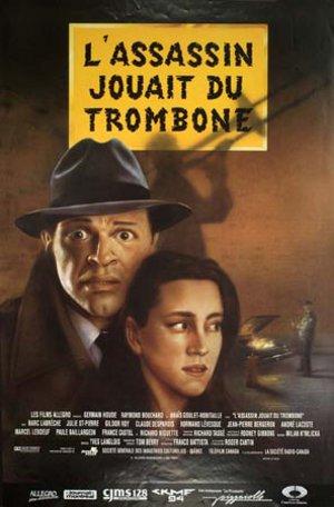 Affiche originale de L'Assassin jouait du trombone (Cantin, 1991 - Coll. cinémathèque québécoise)