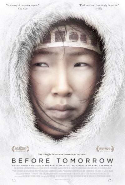 Affiche du film Before Tomorrow (Le jour avant le lendemain - 2009, Alliance Vivafilm)