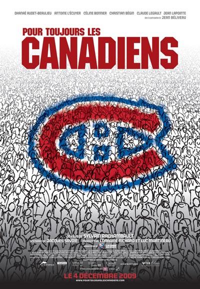 Affiche du film Pour toujours les canadiens (Archambault, 2009 - ©TVA Films)