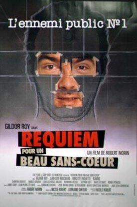 Affiche du film Réquiem pour un beau sans coeur (Robert Morin, 1992)