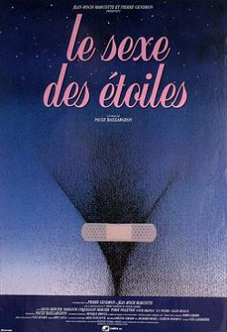 Affiche du film Le Sexe des étoiles (Baillargeon, 1994)