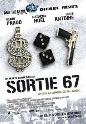 Sortie 67 – Film de Jephté Bastien