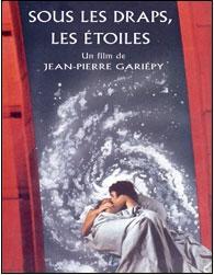Affiche du film québécois Sous les draps les étoiles (Gariépy, 1989)
