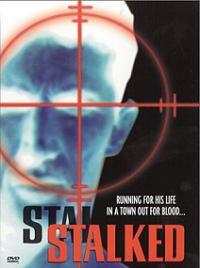 Pochette DVD du film Stalked de Douglas Jackson