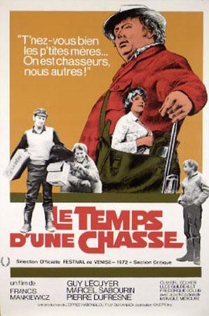 Affiche du film Le temps d'une chasse (Francis Mankiewicz, 1973)