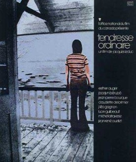 Tendresse ordinaire – Film de Jacques Leduc
