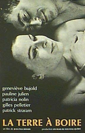Affiche du film québécois La terre à boire (Coll. Cinémathèque québécoise)