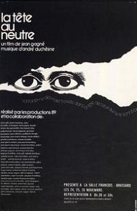 Affiche du film La tête au neutre, réalisé par Jean Gagné