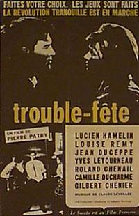 Trouble-fête – Film de Pierre Patry