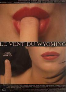 Affiche du film Le vent du Wyoming (André Forcier, 1994 - affiche Yvan Adam / photo Pierre Longtin / coll. Cinémathèque québécoise)