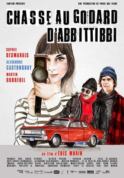 Affiche du film Chasse au Godard d'Abbittibbi (Éric Morin, 2013 - FunFilm)