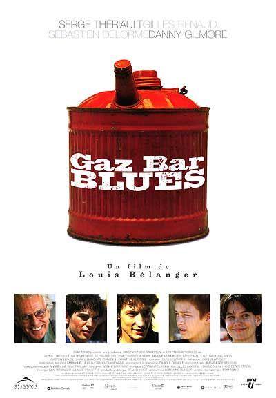 Affiche québécoise du film Gaz Bar Blues (Bélanger, 2003)