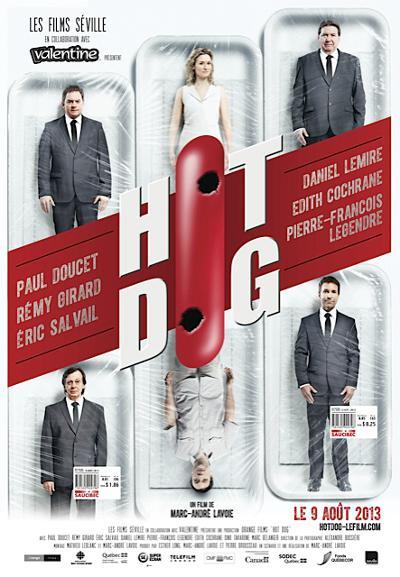 Affiche du film Hot Dog (Marc-André Lavoie, 2013 - ©Films Séville)