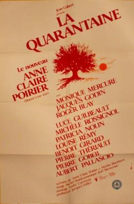 Quarantaine, La – Film d'Anne Claire Poirier