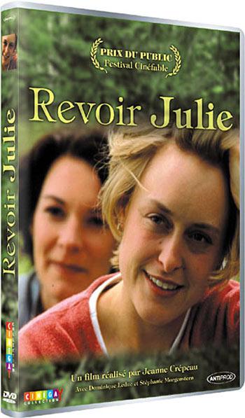 Pochette DVD français du film Revoir Julie (Crépeau, 1998)