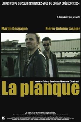 Planque, La – Film de Thierry Gendron et Alexandre Chartrand