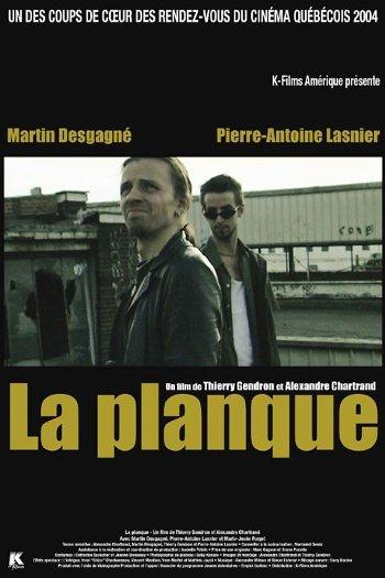 Affiche du film québécois La Planque