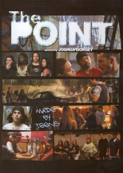 Image de l'affiche du film The Point (Joshua Dorsey, 2007)