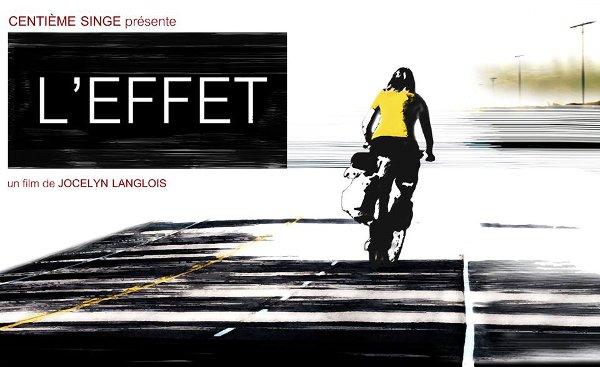 Visuel du film L'effet de Jocelyn Langlois