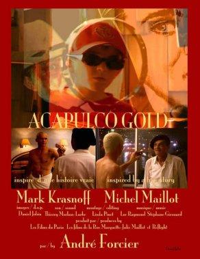 Affiche du film Acapulco Gold (André Forcier, 2004)