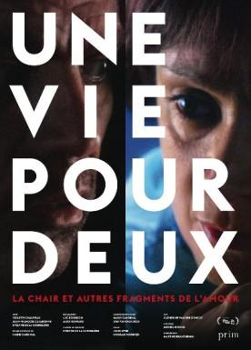 Une vie pour deux – Film de Luc Bourdon et Alice Ronfard