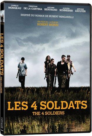 Pochette DVD du film Les 4 soldats (Robert Morin, 2013 - Métropole)