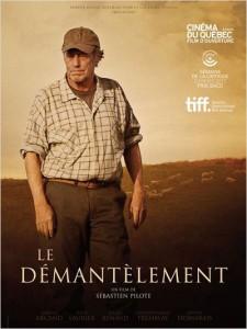 Affiche française du film Le démantèlement (Sébastien Pilote, 2013 - ©Sophie Dulac Distribution)